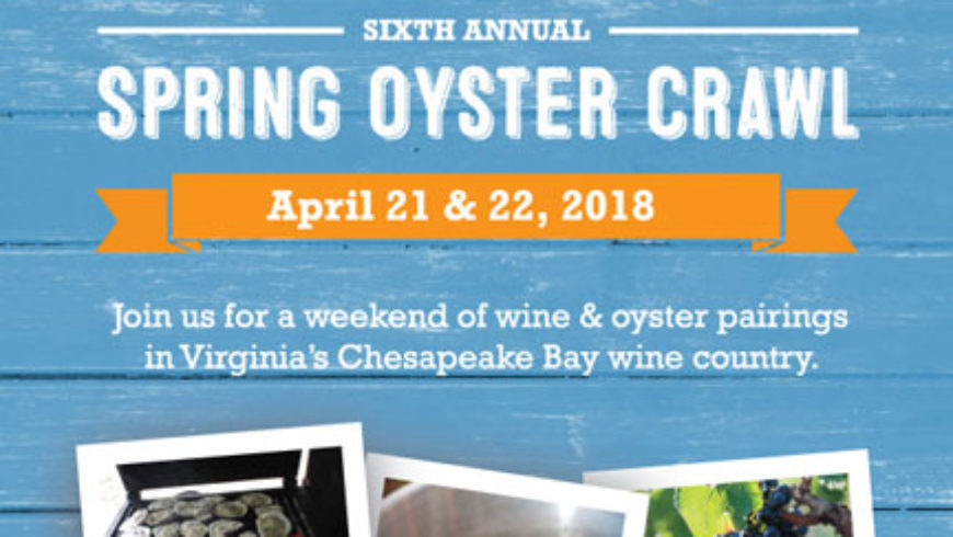 Spring Oyster Crawl on the Chesapeake Bay Wine Trail