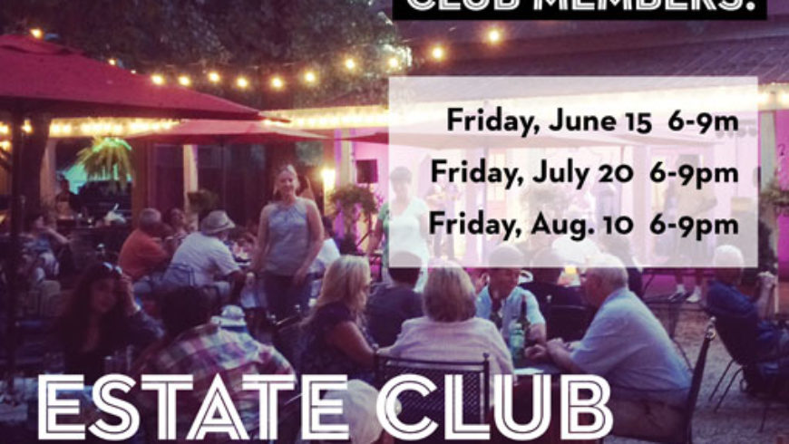 Estate Club After Hours (July 2018)